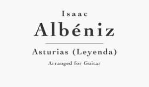 Asturias (Leyenda) for Guitar by Albeniz - Free PDF