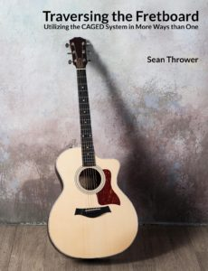 Traversing the Fretboard by Sean Thrower