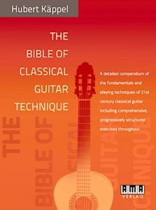 The Bible of Classical Guitar Technique by Hubert Käppel