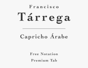 Tarrega - Capricho Arabe - Free Sheet Music or Tab