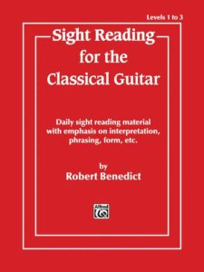 Sight Reading for the Classical Guitar by Robert Benedict
