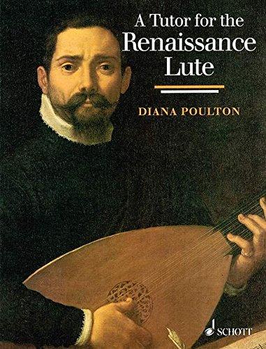 A Tutor for the Renaissance Lute - Poulton