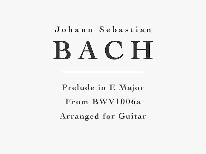 Prelude in E Major, BWV 1006a for Guitar - Free PDF