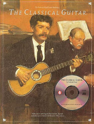 Frederick Noad - The Classical Guitar Anthology