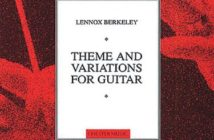 Theme and Variations Op.77 for Guitar by Lennox Berkeley