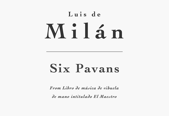 Six Pavans by Luis de Milán for Guitar - PDF Sheet Music and Tab