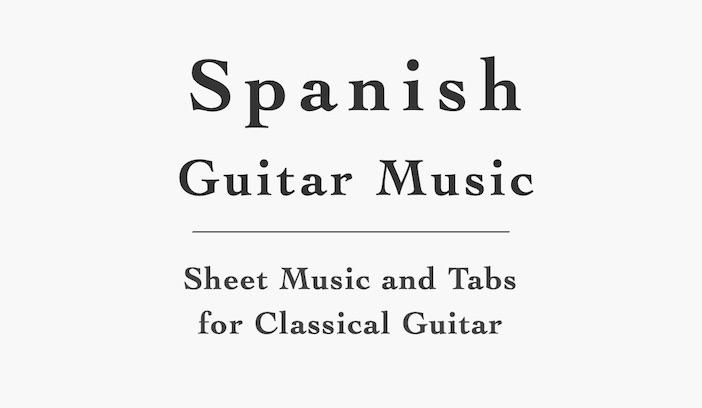Spanish Guitar Sheet Music and Tabs