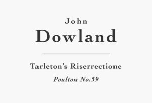 Tarleton's Riserrectione by Dowland for Guitar