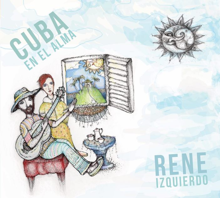 Cuba en el Alma by Rene Izquierdo