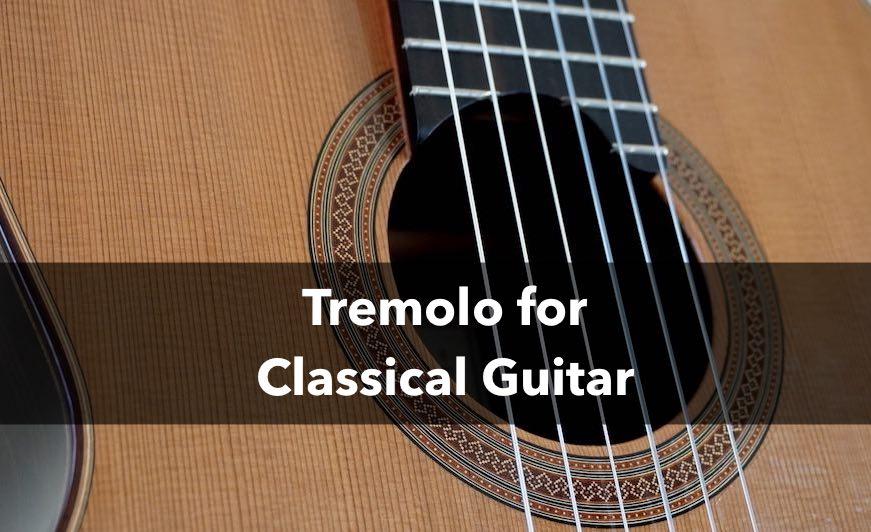 Tremolo for Classical Guitar
