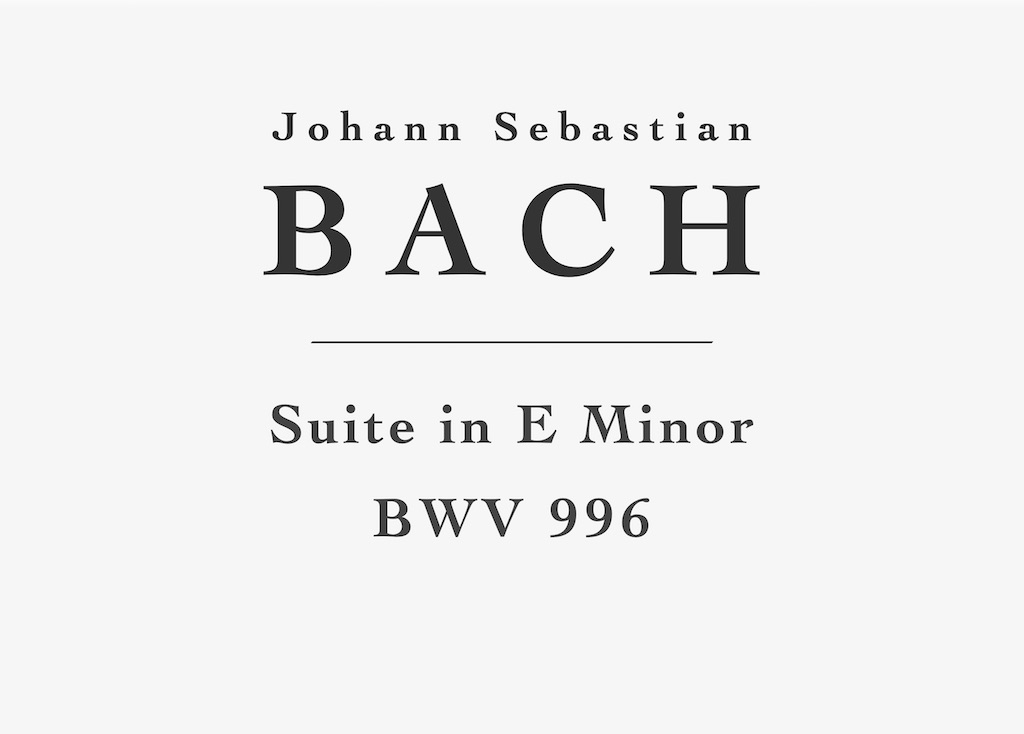 Lute Suite in E Minor, BWV 996 by Johann Sebastian Bach - PDF Sheet Music