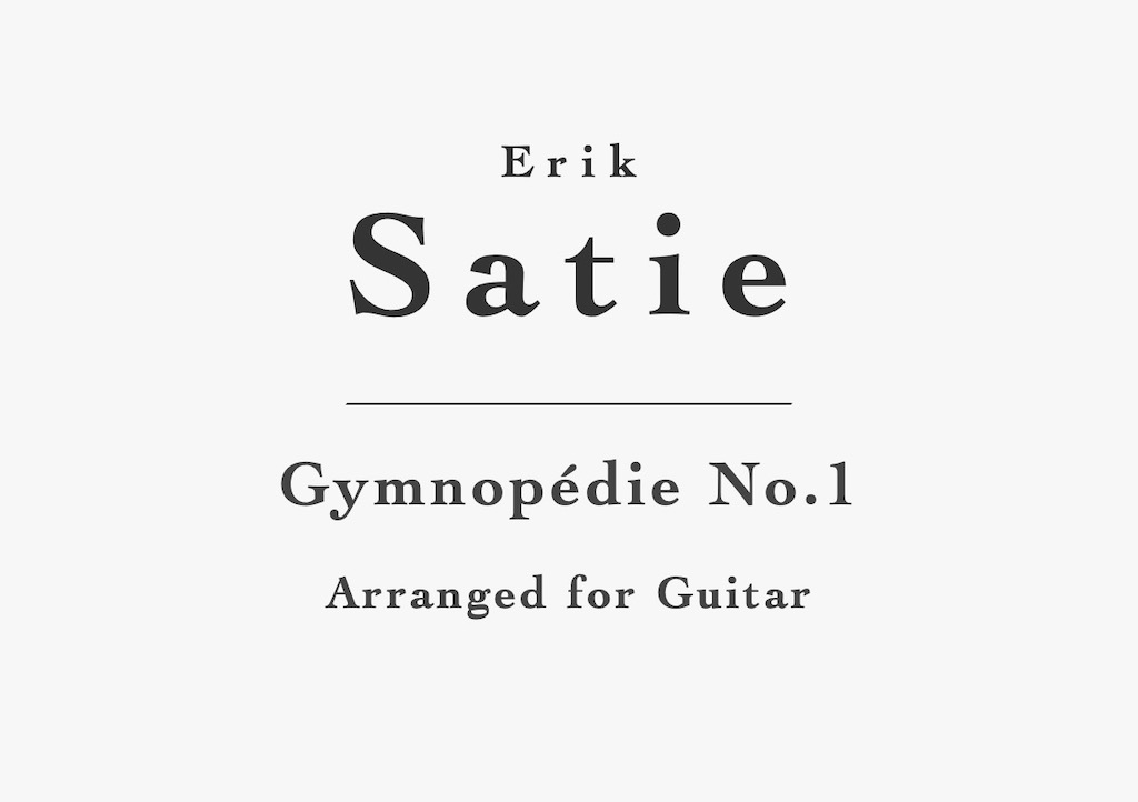 Gymnopédie No. 1 by Erik Satie. PDF sheet music or tab edition for classical guitar.