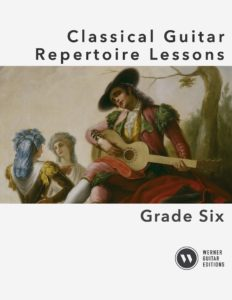Classical Guitar Repertoire Lessons Grade 6