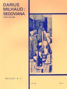Segoviana for Guitar, Op. 366 by Darius Milhaud